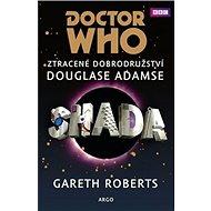Doctor Who Shada: Ztracené dobrodružství Douglase Adamse - Kniha