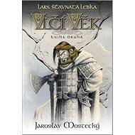 Lars, šťavnatá lebka: Vlčí věk kniha druhá - Kniha