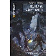 Truhla ze zálivu smrti: Tři hororové novely - Kniha
