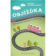Objížďka: Erotické povídky z autobusu - Kniha