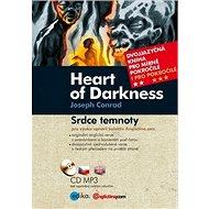 Heart of Darkness Srdce temnoty: Dvojjazyčná kniha pro mírně pokročilé + CD mp3