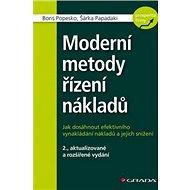Moderní metody řízení nákladů: 2., aktualizované a rozšířené vydání - Kniha