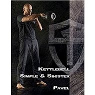 Kettlebell Simple & Sinister - Kniha