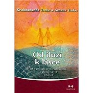 Od iluzí k lásce - Kniha