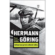 Hermann Göring Stíhací eso 1. světové války - Kniha