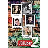 Já, JůTuber 2 - Kniha