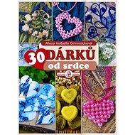 30 dárků od srdce - Kniha