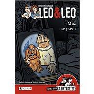 Detektivní kancelář Leo & Leo Muž se psem: Pátrej spolu s detektivy