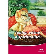 Touhy, vášně a spiritualita - Kniha