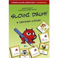 Slovní druhy s čertíkem Kvítkem: Cvičebnice pro žáky ZŠ + kouzelné kartičky - Kniha