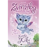 Zvířátka z Kouzelného lesa Kočička Kiki: Laskavy příběh pro nejmenší