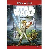 STAR WARS Použij Sílu!: Učím se číst - Kniha