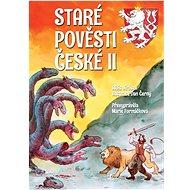 Staré pověsti české II: 2. díl - Kniha