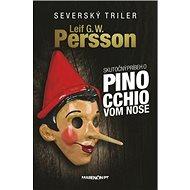 Skutočný príbeh o Pinocchiovom nose - Kniha
