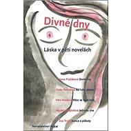 Divné dny: Láska v pěti novelách - Kniha