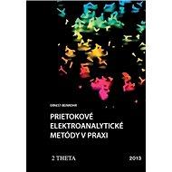 Prietokové elektroanalytické metody v praxi - Kniha
