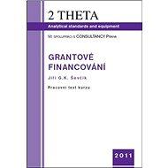 Grantové financování - Kniha