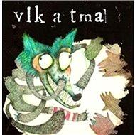 Vlk a tma - Kniha