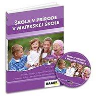 Škola v prírode materskej škole - Kniha