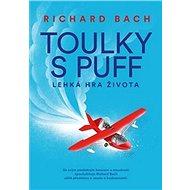 Toulky s Puff: Lehká hra života - Kniha