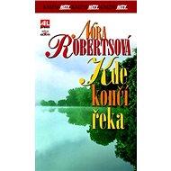 Kde končí řeka - Kniha