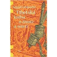 Tibetská kniha o životě a smrti - Kniha