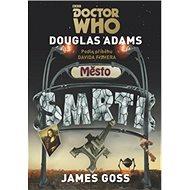 Doctor Who Město smrti - Kniha