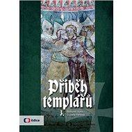 Příběh templářů 3. - Kniha
