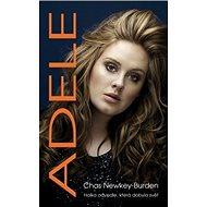 Adele: Holka odvedle, která dobyla svět - Kniha