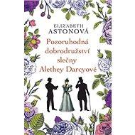 Pozoruhodná dobrodružství slečny Alethey Darcyové - Kniha