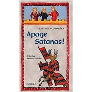 Apage Satanas! - Kniha