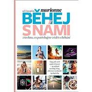 Běhej s námi: Všechno co potřebujete vědět o běhání - Kniha