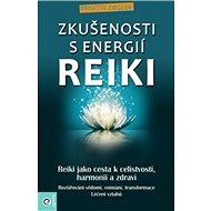 Zkušenosti s energií reiki - Kniha