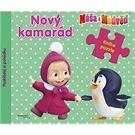 Máša a medvěd Nový kamarád: Kniha puzzle