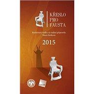 Křeslo pro Fausta 2015 - Kniha