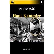 Hans Kammler: Hitlerův technokrat - Kniha
