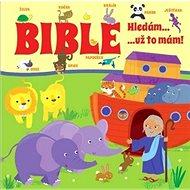 Bible Hledám... ...už to mám! - Kniha