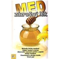 Med zázračný lék - Kniha