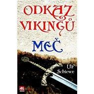 Odkaz Vikingů Meč - Kniha