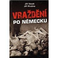 Vraždění po německu - Kniha