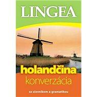 Holandčina konverzácia: so slovníkom a gramatikou