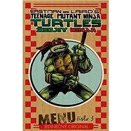 Želvy Ninja Menu číslo 3: Jedinečný originál - Kniha