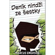 Deník nindži ze šestky - Kniha