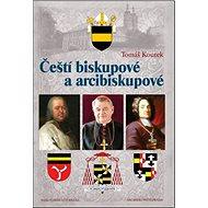 Čeští biskupové a arcibiskupové - Kniha