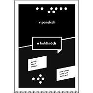 V panelech a bublinách: Kapitoly z teorie komiksu - Kniha