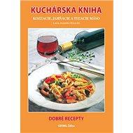 Kuchárska kniha: Kozľacie, jahňacie a teľacie mäso - Kniha