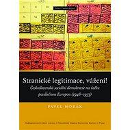 Stranické legitimace, vážení!: Československá sociální demokracie na útěku poválečnou Evropou (1948– - Kniha