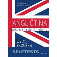 Angličtina Příprava na státní maturity: Ústní zkouška - Kniha