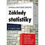 Základy statistiky: Aplikace v technických a ekonomických oborech - Kniha