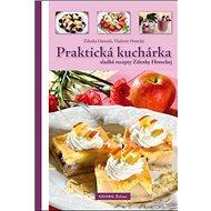 Praktická kuchárka: sladké recepty Zdenky Horeckej - Kniha